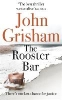 Grisham, John,The Rooster Bar