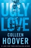 Hoover, Colleen,Ugly Love