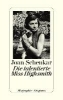 Schenkar, Joan,Die talentierte Miss Highsmith