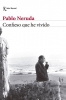 Neruda, Pablo,Neruda*Confieso que he vivido