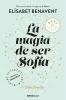 Benavent, Elísabet,La magia de ser Sof?a