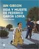 Gibson, Ian,Vida y muerte de Federico Garcia Lorca