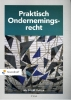 S.S.M  Rutten,Praktisch Ondernemingsrecht