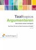 Cees  Braas, Ellie van der Geest, Annemieke  Schepper,Taaltopics argumenteren