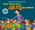Annemie  Berebrouckx,Een dag met Jules op school