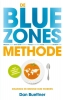 <b>Dan  Buettner</b>,De blue zones-methode