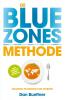 <b>Dan  Buettner</b>,De blue zones-methode