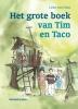 <b>Lieke van Duin</b>,Het grote boek van Tim en Taco