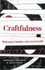 <b>Rosemary  Davidson, Arzu  Tahsin</b>,Craftfulness