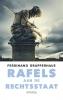<b>Ferdinand  Grapperhaus</b>,Rafels aan de rechtsstaat