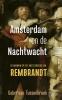 Gabri van Tussenbroek,Amsterdam en de Nachtwacht