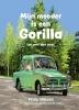 <b>Frida Nilsson</b>,Mijn moeder is een gorilla