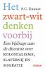 <b>Piet  Emmer</b>,Het zwart-witdenken voorbij