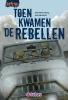 Theo-Henk  Streng,Toen kwamen de rebellen