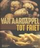 Eddie  Cooremans André  Delcart,Van aardappel tot friet