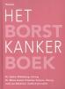 Hester  Oldenburg, Marie-Jeanne  Vrancken Peeters, Julia van  Bohemen,Het borstkankerboek