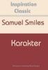 <b>Samuel  Smiles</b>,Karakter