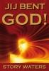 Story  Waters,Jij bent GOD!