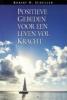 Robert H.  Schuller,Positieve Gebeden voor een leven vol Kracht