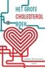 <b>Ernst  Rietzschel</b>,Het Grote Cholesterol Boek
