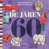 Jack  Botermans, Wim  van Grinsven,De jaren 60
