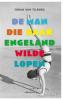 Johan van Tilburg,De man die naar Engeland wilde lopen