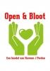 <b>Harmen J  Pordon</b>,Open & Bloot