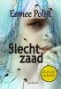 Esmee  Polijt ,Slecht zaad