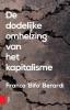 Franco  Berardi ,De dodelijke omhelzing van het kapitalisme