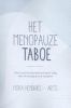 <b>Nora  Hendriks</b>,Het menopauze taboe