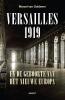 Marcel van Guldener ,Versailles 1919 en de geboorte van het nieuwe Europa
