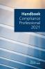 ,<b>Handboek Compliance Professional 2021</b>