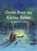 Rian  Visser ,Grote Beer enkleine Bever, vrienden voor altijd
