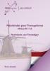 Vera  Lukassen,Néerlandais pour Francophones Niveau A0 - A2