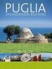 <b>Hetty de Vogel</b>,Puglia, een bijzondere belevenis