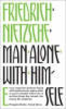 Nietzsche, Friedrich Man Alone with Himself