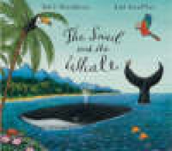 Donaldson, Julia Snail and the Whale Big Book