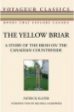 Slater, Patrick The Yellow Briar