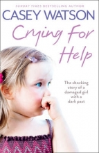 Casey Watson Crying for Help