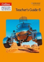 Karen Morrison,   Tracey Baxter,   Sunetra Berry,   Pat Dower International Primary Science Teacher`s Guide Stage 6