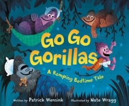 Patrick Wensink Go Go Gorillas