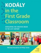 Houlahan, Micheal Kodaly in the First Grade Classroom
