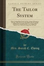 Ewing, Mrs. Sarah C. Ewing, M: Tailor System