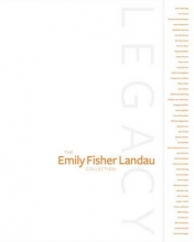 De Salvo, Donna Legacy - The Emily Fisher Landau Collection