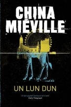 Mieville, China Un Lun Dun