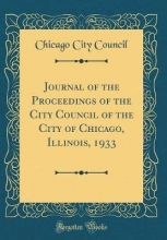 Council, Chicago City Council, C: Journal of the Proceedings of the City Council o