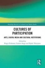 Birgit Eriksson,   Carsten (Aarhus University, Denmark) Stage,   Bjarki Valtysson Cultures of Participation