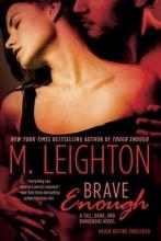 Leighton, M. Brave Enough