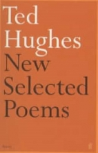 Ted Hughes New and Selected Poems