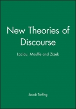 Jacob Torfing New Theories of Discourse